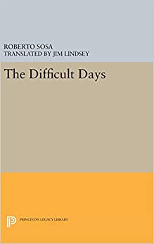 The Difficult Days (Princeton Legacy Library)