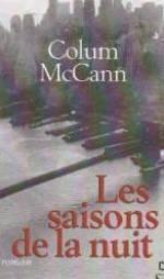 Les saisons de la nuit, McCann, Colum