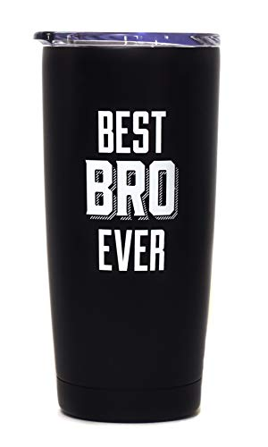 Best BRO Ever - 20 oz Vacuum Insulated Double Wall Tumbler with Clear Lid (Black and White)