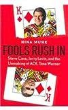 Fools Rush In, Nina Munk, 0756788102