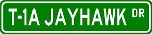 T-1A JAYHAWK Street Sign ~ Custom Sticker Decal Wall Window Door Art Vinyl Street Signs - 22
