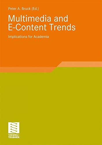 Multimedia and E-Content Trends: Implications for Academia (Smart Media und Applications Research)