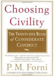 Choosing Civility 1st (first) edition Text Only