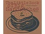 Little Book of Big Sandwiches