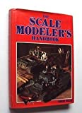 The Scale Modeler's Handbook