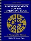 Instrumentation for the Operating Room : A Photographic Manual, Brooks-Tighe, Shirley M., 0801677823