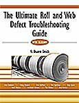 img - for The Ultimate Roll and Web Defect Troubleshooting Guide book / textbook / text book