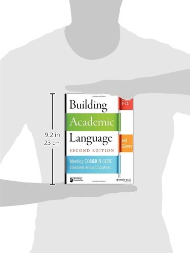 Building Academic Language: Meeting Common Core Standards Across Disciplines, Grades 5-12 by Jossey-Bass