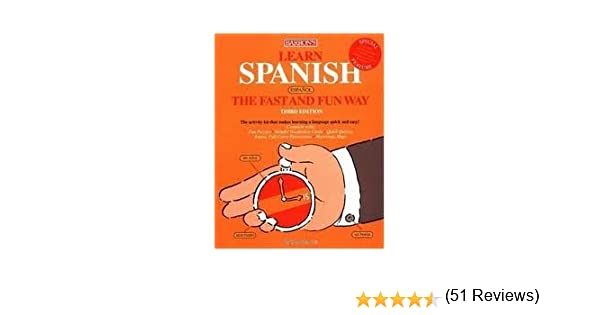 Learn Spanish the Fast and Fun Way 3th (third) edition Text Only ...
