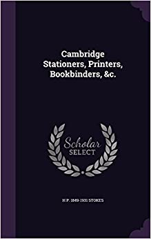Cambridge Stationers, Printers, Bookbinders, andc.