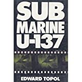 Submarine U-137, Edward Topol, 0704324091