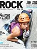 Rock and Ice The Climber's Magazine February 2016 (Issue 232 The Phantoms of Makalu)