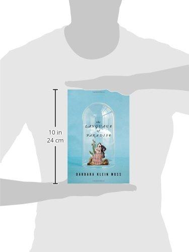 The Language of Paradise: A Novel