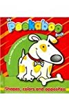 My Peekaboo Book: Shapes, Colors and Opposites, Traditional, 9086220487