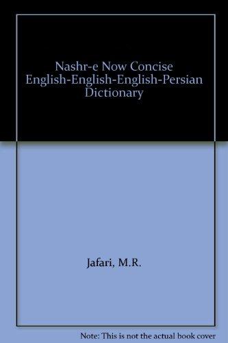 Nashr-e Now Concise English-English-English-Persian Dictionary M.R. Jafari