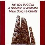 He Toa Takatini: A Selection of Authentic Maori