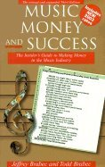 Music, Money & Success (3rd, 02) by Brabec, Jeffrey - Brabec, Todd - Brabec, Jefferey [Paperback (2002)]