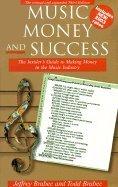 Music, Money & Success (3rd, 02) by Brabec, Jeffrey - Brabec, Todd - Brabec, Jefferey [Paperback (2002)]