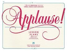Applause Sheet Music - Applause! Lesson Plans, Book 1 Book