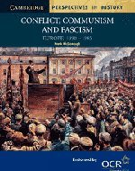 Conflict, Communism and Fascism: Europe 1890-1945 (Cambridge Perspectives in History) pdf epub
