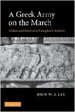 A Greek Army on the March: Soldiers and Survival in