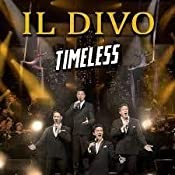 Timeless by il divo on amazon music - Il divo amazon ...