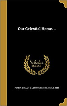 Book Our Celestial Home. ..