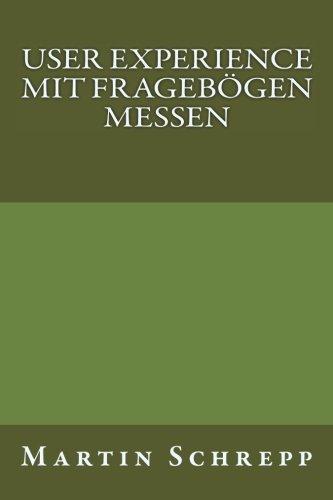 User Experience mit Fragebögen messen (German Edition) PDF