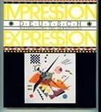 Impression-Expression Deutsch : Wiederholung und Erweiterung, Von Schmidt, Wolff A. and Knapp, Gerhard P., 0838413854