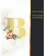 2021-2025 Five Year Planner: 2021-2025 Marble Planner Monogram Gold & Floral Letter B|2021-2025 Five Years Monthly Planner|5 Year Planner and Monthly Calendar Book|Planner 2021-2025|2021-2025 Monthly Planner 5 Years|Large 5 Year Monthly Planner 2021-2025