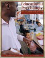 Educational Psychology Reflection for Action (Paperback, 2008) 2ND EDITION
