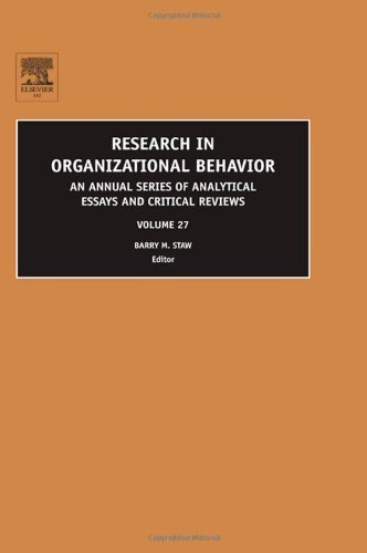 Download Research in Organizational Behavior: An Annual Series of Analytical Essays and Critical Reviews: 27 Pdf
