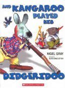 Australian children's rhyming picture book. You should have come to this Great Aussie Do.The Guest list sure read like an Aussie Who's Who.But best part of all, and I tell you it's true.Was that kangaroo played his didgeridoo. Illustrated by Glen Sin...