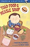 Toad Food and Measle Soup, Christine McDonnell, 0140317244