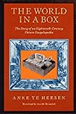 The World in a Box : The Story of an Eighteenth-Century Picture Encyclopedia, Heesen, Anke te, 0226322866