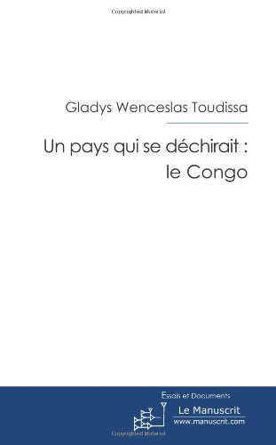 Un Pays Qui Se Dechirait (French Edition) Toudissa G