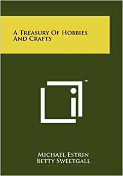 Book A Treasury of Hobbies and Crafts
