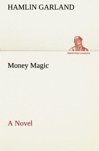 Download Money Magic A Novel (TREDITION CLASSICS) pdf