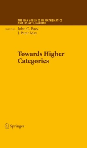 Towards Higher Categories (The IMA Volumes in Mathematics and its Applications)