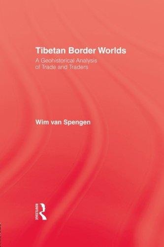 - Tibetan Border Worlds