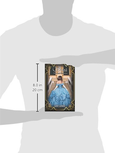 Sissi The Last Empress Danny Saunders 9781511733069 Amazon