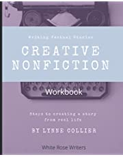 Creative Nonfiction Workbook: Writing Factual Stories