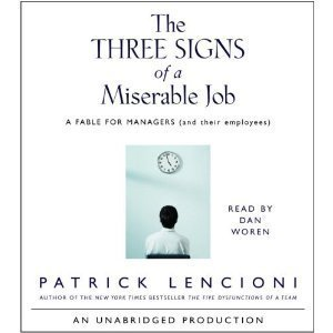 The Three Signs of a Miserable Job: A Fable for Managers (and their employees) [Audiobook][Unabridged] (Audio CD)