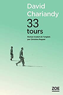 33 tours, Chariandy, David