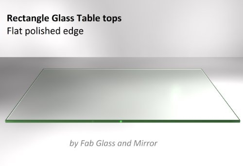 Fab Glass and Mirror 1/4'' Thick Flat Edge Tempered Eased Corners Rectangle Glass Table Top, 30'' X 60'' by Fab Glass and Mirror