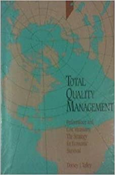 Book Total Quality Management: Performance and Cost Measures : The Strategy for Economic Survial [5/30/1991] Dorsey J. Talley