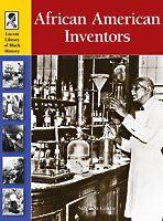 African American Inventors (Lucent Library of Black History)