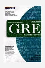 Gre Math Prep Course: 2015 Edition Paperback