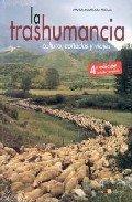Descargar Libro Trashumancia, La - Cultura, Cañadas Y Viajes - Manuel Rodriguez Pascual