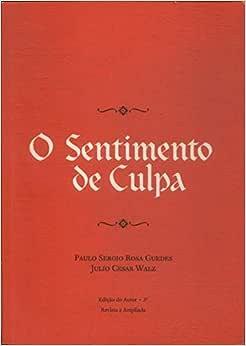 O Sentimento De Culpa - 9788590764021 - Livros na Amazon